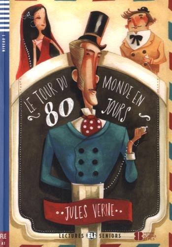 9788853620248: Le tour du monde en 80 jours. Con CD Audio (Lectures ELI seniors)