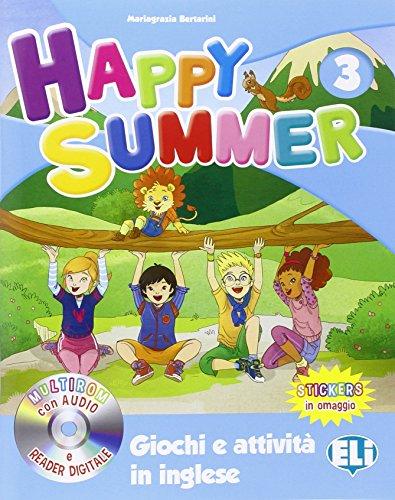 9788853620491: Happy summer. Per la Scuola elementare. Con Multi-ROM (Vol. 3)