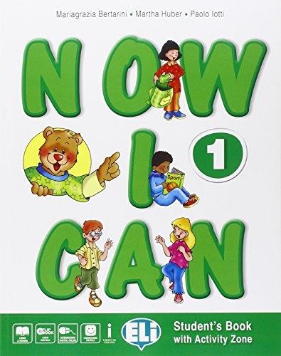 9788853620545: Now I can. Con e-book. Con espansione online. Per la Scuola elementare