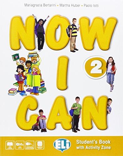 9788853620590: Now I can. Per la Scuola elementare. Con e-book. Con espansione online [Lingua inglese]: 2