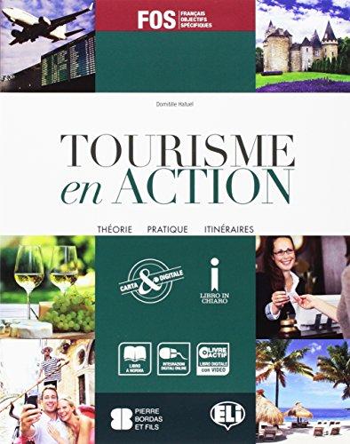 9788853620811: Tourisme en action. Prove d'esame-Livre actif. Con e-book. Con espansione online. Per gli Ist. tecnici e professionali