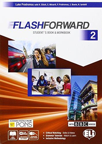 9788853620842: Flashforward. Student's book-Workbook-Flip book. Per le Scuole superiori. Con e-book. Con espansione online: Flashforward. Student's ... Per le Scuole superiori [Lingua inglese]: 2