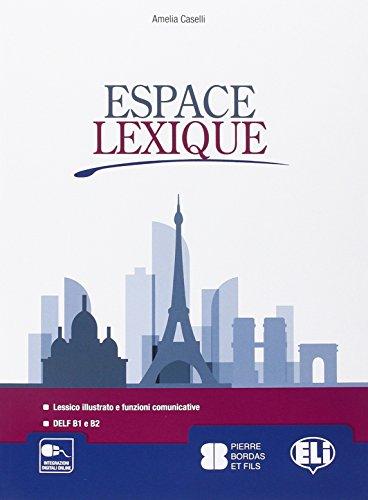 9788853620965: Espace lexique. Con espansione online. Per le Scuole superiori [Lingua francese]
