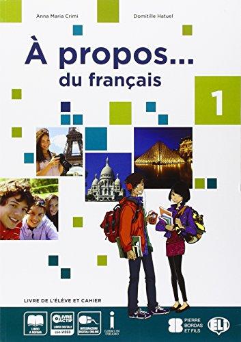 9788853621962: A propos... du francais. Con grammaire. Per la Scuola media. Con e-book. Con espansione online: 1