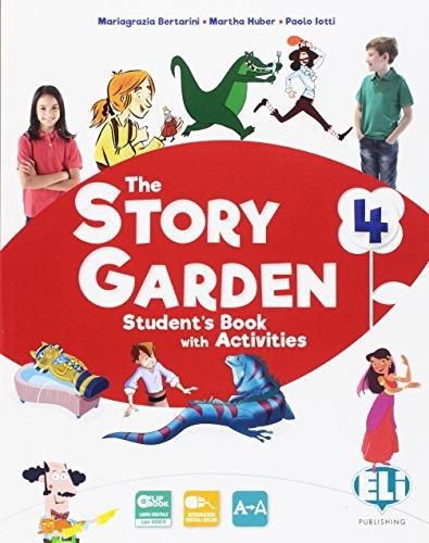 9788853623928: The story garden. Per la Scuola elementare. Con e-book. Con espansione online [Lingua inglese]: Vol. 4