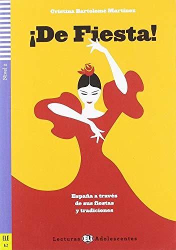 9788853624031: De fiesta! Per la Scuola media. Con espansione online [Lingua spagnola]: De Fiesta! Espana a traves de sus fiestas y t