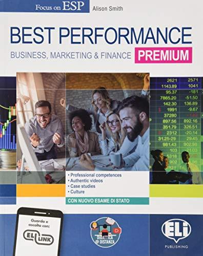 9788853629616: Best performance premium. Business, marketing & finance. Per il triennio degli Ist. tecnici settore economico indirizzo amministrazione, finanza e marketing. Con e-book. Con espansione online