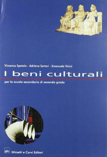 9788853802224: I beni culturali. Per le Scuole superiori
