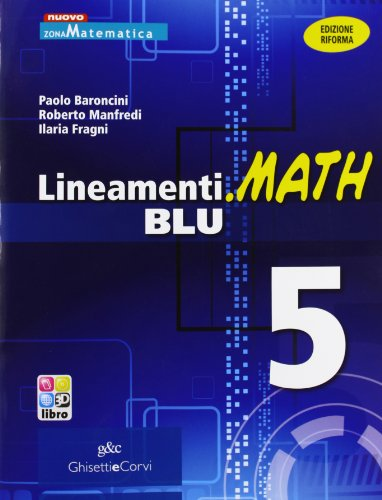 9788853804334: Lineamenti.math blu. Ediz. riforma. Per le Scuole superiori. Con espansione online: 5