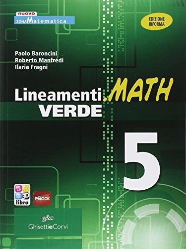 9788853805195: Lineamenti.math verde. Ediz. riforma. Per le Scuole superiori. Con espansione online: 5
