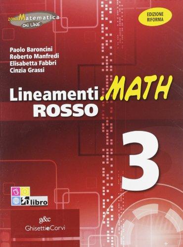 9788853805409: Lineamenti.math rosso. Ediz. riforma. Per le Scuole superiori. Con espansione online: LINEAM.MATH ROSSO 3
