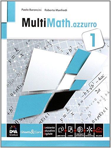 9788853805591: Multimath azzurro. Per le Scuole superiori. Con e-book. Con espansione online: 1