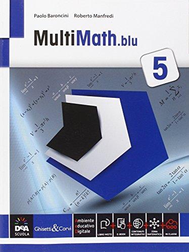 9788853805898: Multimath blu. Problemi svolti in preparazione all'esame di Stato. Per le Scuole superiori. Con e-book. Con espansione online: 5