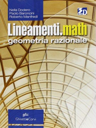 Lineamenti.math. Geometria razionale: Nella Dodero
