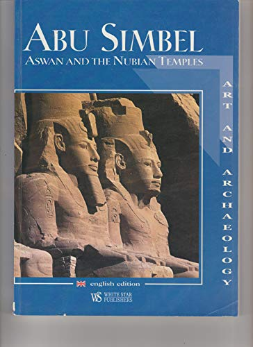 9788854000711: Abu Simbel Aswan and the Nubian Temples