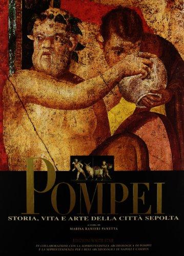 9788854001749: Pompei. Storia, vita e arte della città sepolta. Ediz. illustrata (Tesori senza tempo)