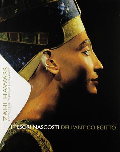 I tesori nascosti dell'antico Egitto (9788854002890) by Zahi. Hawass