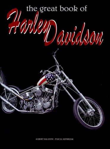The Great Book of Harley Davidson: Saladini, Albert, Szymezak,