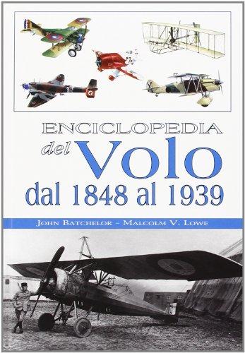 9788854004108: Enciclopedia del volo dal 1848 al 1939. Ediz. illustrata