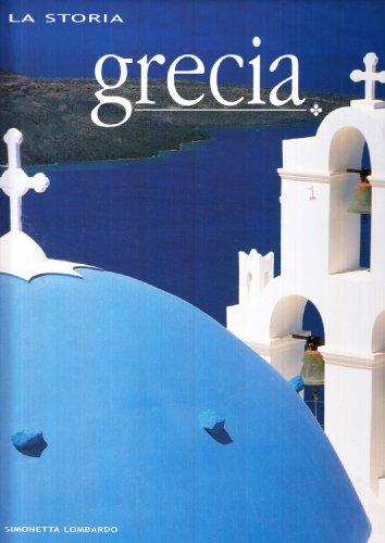 9788854004207: Grecia. Ediz. illustrata (I luoghi e la storia)