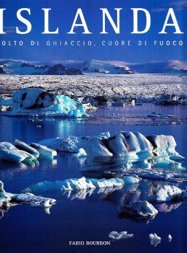 Islanda. Volto di ghiaccio, cuore di fuoco (9788854004887) by [???]