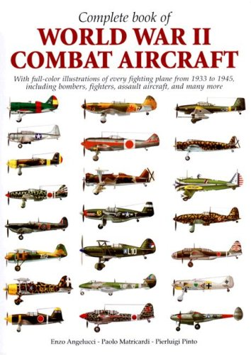 9788854008298: The Complete Book of World War II Combat Aircraft
