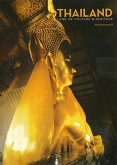 THAILAND: LAND OF CULTURE & HERITAGE (Four Color): NA