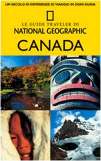 Canada (Le guide traveler di National Geographic)
