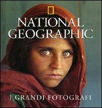 9788854013551: I grandi fotografi. Ediz. illustrata (I grandi fotografi di National Geographic)