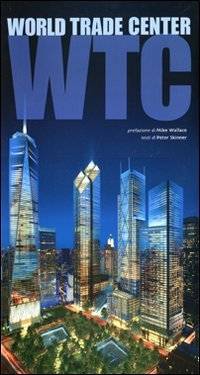 9788854016255: World Trade Center. Ediz. illustrata (Architetture)