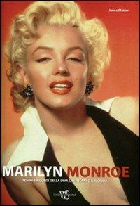 9788854016958: Marilyn Monroe. Tesori e ricordi della diva che incantò il mondo. Ediz. illustrata