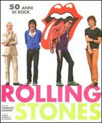 Rolling Stones. 50 anni di rock. Ediz.: Rolling Stones. 50