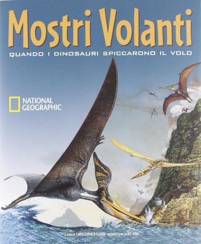 Mostri volanti. Quando i dinosauri spiccarono il volo (8854020656) by Christopher Sloan