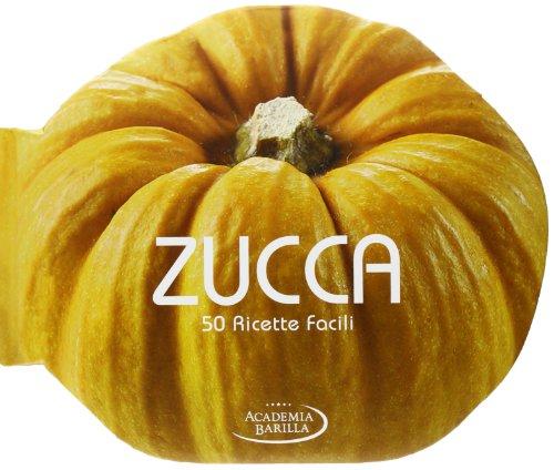 9788854022713: Zucca. 50 ricette facili