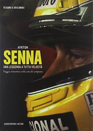 9788854025929: Ayrton Senna. Una leggenda a tutta velocità. Viaggio interattivo nella vita del campione. Ediz. illustrata