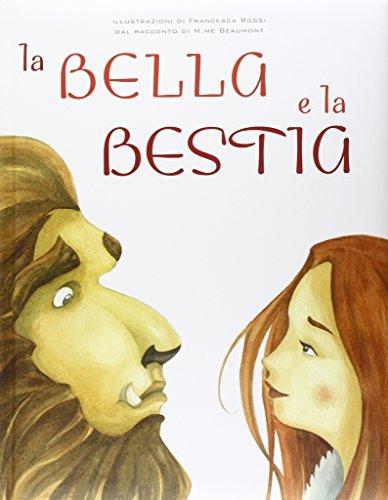 9788854026452: La Bella e la Bestia. Ediz. illustrata (White Star Kids)