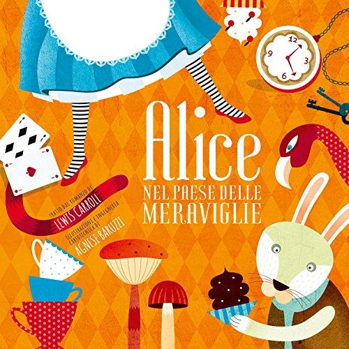 9788854028623: Alice nel paese delle meraviglie. Ediz. illustrata (White Star Kids)