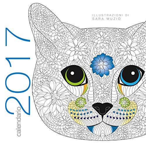 9788854031296: Gatti coloring. Calendario 2017