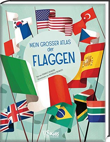 Mein großer Atlas der Flaggen: Silvestri, Frederico /