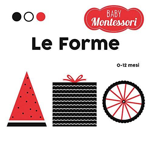 9788854047228: Le forme. Baby Montessori. Ediz. a colori