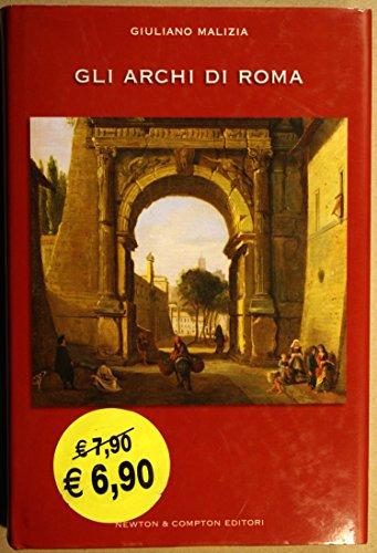 9788854103498: Gli archi di Roma