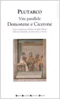 9788854105874: Vite parallele. Demostene e Cicerone. Testo greco a fronte. Ediz. integrale