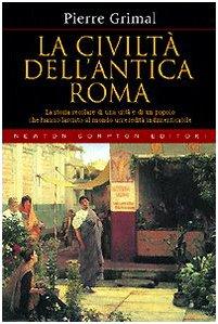 9788854108509: La civiltà dell'antica Roma