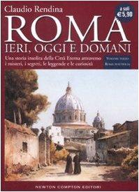 Roma. Ieri, oggi e domani: 3 Roma: Claudio Rendina