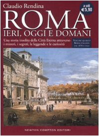 9788854110281: Roma. Ieri, oggi e domani: 4 (Biblioteca di Roma)