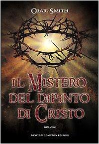 9788854110595: Il mistero del dipinto di Cristo
