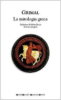 9788854111219: La mitologia greca. Ediz. integrale (Grandi tascabili economici)