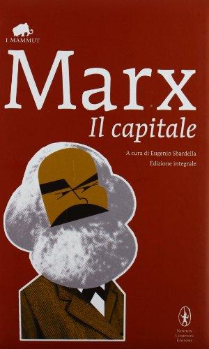 Il capitale. Ediz. integrale (8854111678) by Karl Marx
