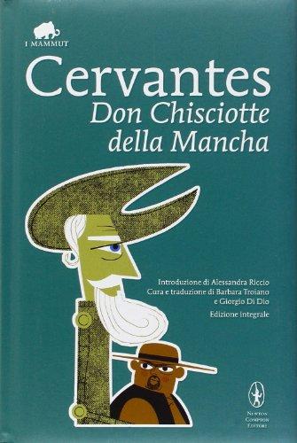 9788854113213: Don Chisciotte della Mancha. Ediz. integrale (Grandi tascabili economici.I mammut)