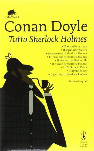 9788854113671: Tutto Sherlock Holmes